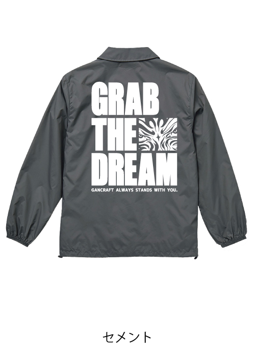 GRAB THE DREAMコーチJKT【Gray】