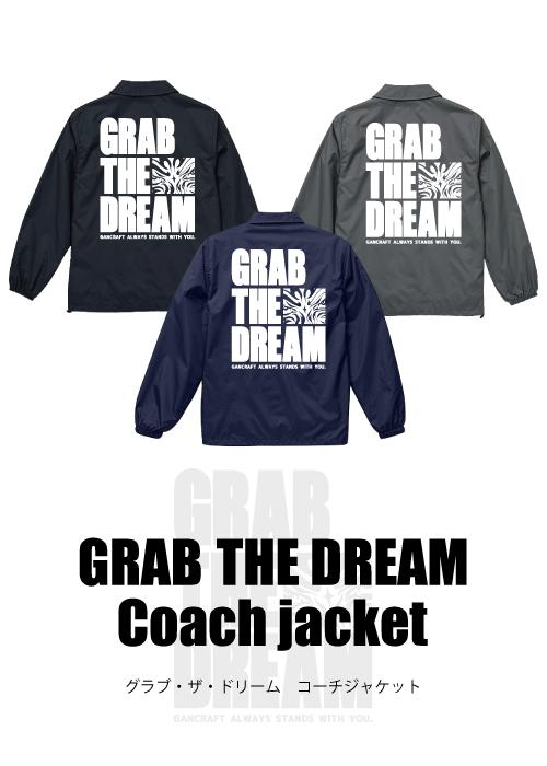 GRAB THE DREAMコーチJKT