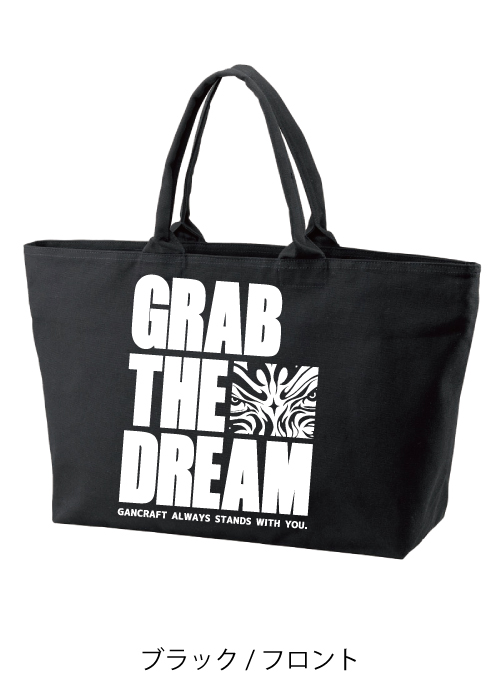 GRAB THE DREAM トートバッグ【Black】