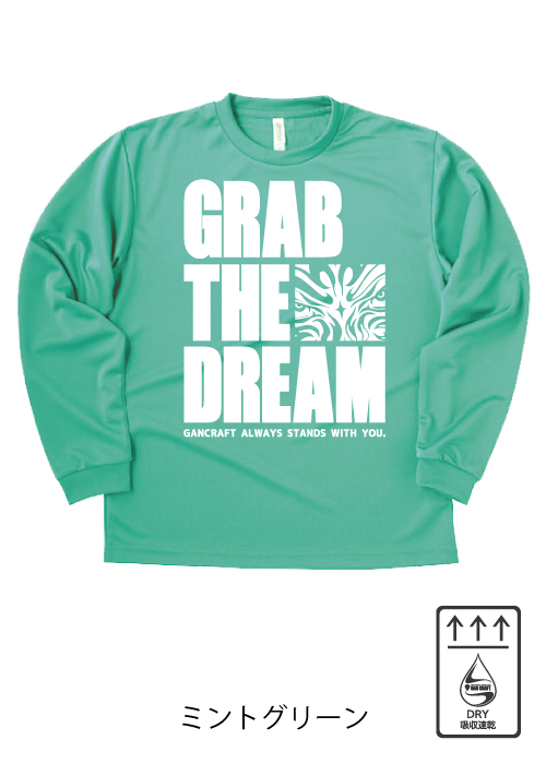 GRAB THE DREAM DRY ロングTシャツ(Mint Green)