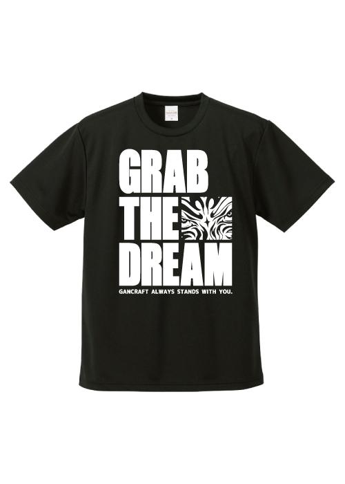 GRAB THE DREAM DRY T-Shirt【Black】