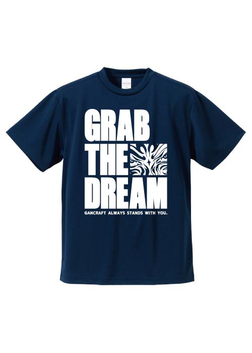 GRAB THE DREAM DRY T-Shirt【Navy】